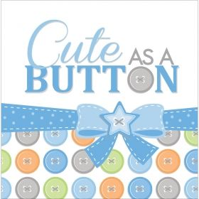 Cute as a button, Парти салфетки
